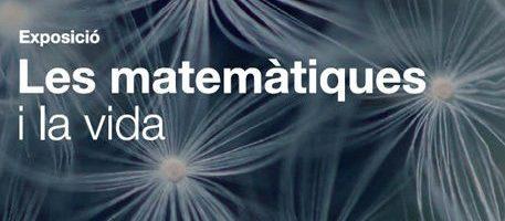 Exposición Las matemáticas y la Vida